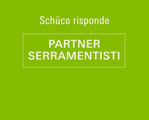 Schüco Risponde - PARTNER