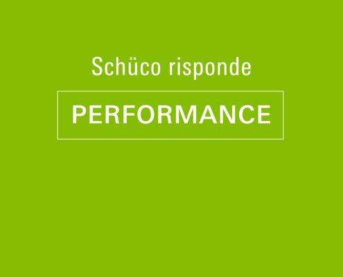 Schüco Risponde - PERFORMANCE